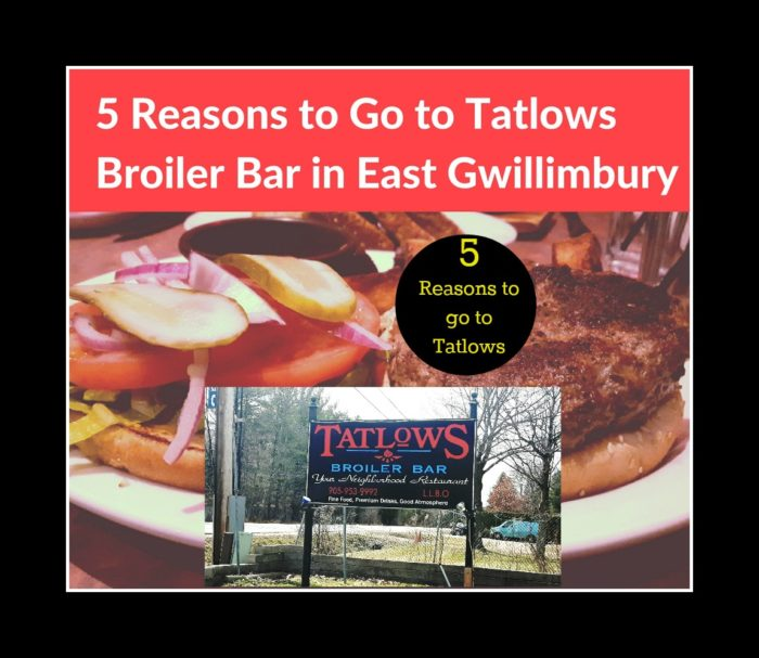 5 Reasons to Go to Tatlows Broiler Bar in East Gwillimbury